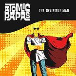 Atomic-Papas_Invisible_Man.jpg