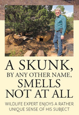 A Skunk, By Any Other Name...