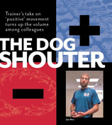 The Dog Shouter