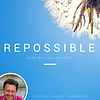 Repossible w Bradley Charbonneau.png
