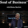 Soul of Busines w Blaine Bartlett.png