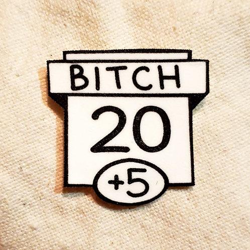 20 Bitch Meme Ability Score Pin