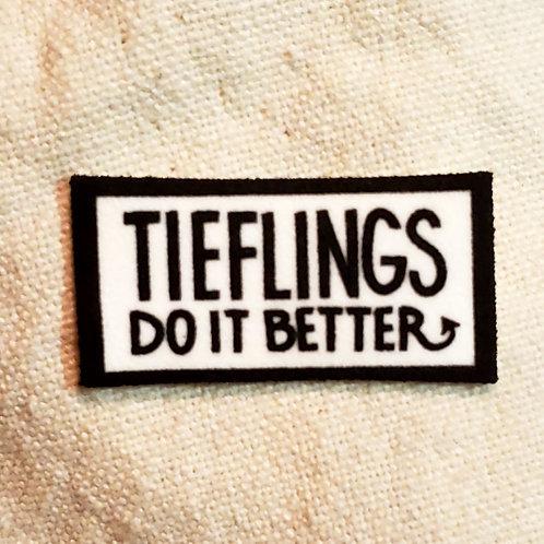 Tieflings Do It Better Pin