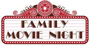 Family Movie Night!