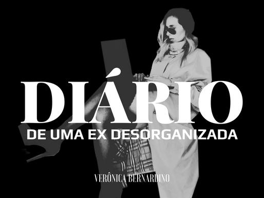 DIÁRIO DE UMA (DES)ORGANIZADA