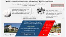Primer Seminario de Inversión Inmobiliaria y Migración a Canadá