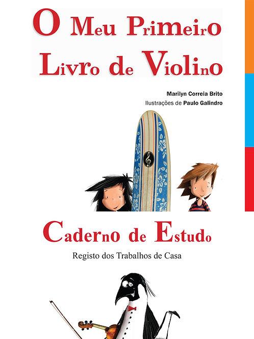 Pack O Meu Primeiro Livro de Violino + Caderno de Estudo