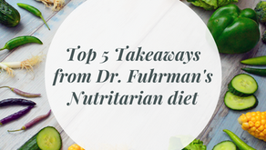 Top 5 Takeaways from Dr. Fuhrman's Nutritarian Diet