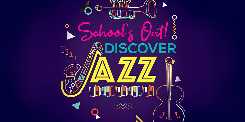 School's Out! Discover Jazz