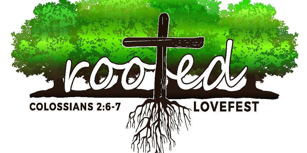 LoveFest 20: Rooted