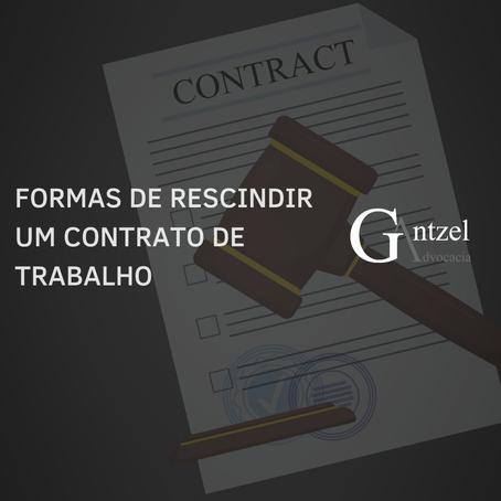 Formas de rescindir um contrato de trabalho.