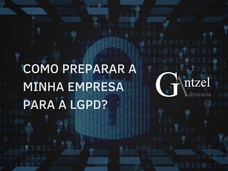 Como preparar a minha empresa para a LGPD?