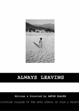 Always leaving