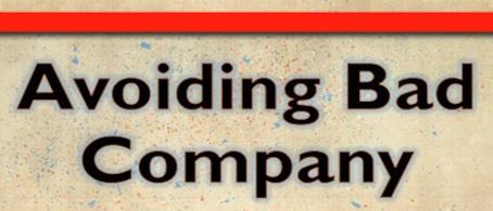 Avoiding Bad Company
