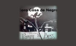 Coro Cosa De Negros - Porgy And Bess