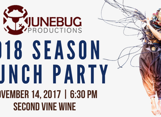 Junebug Productions: 2018 Season Launch Party