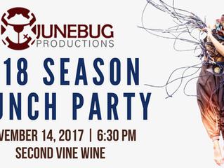 Junebug Productions: 2018 Season Launch Party