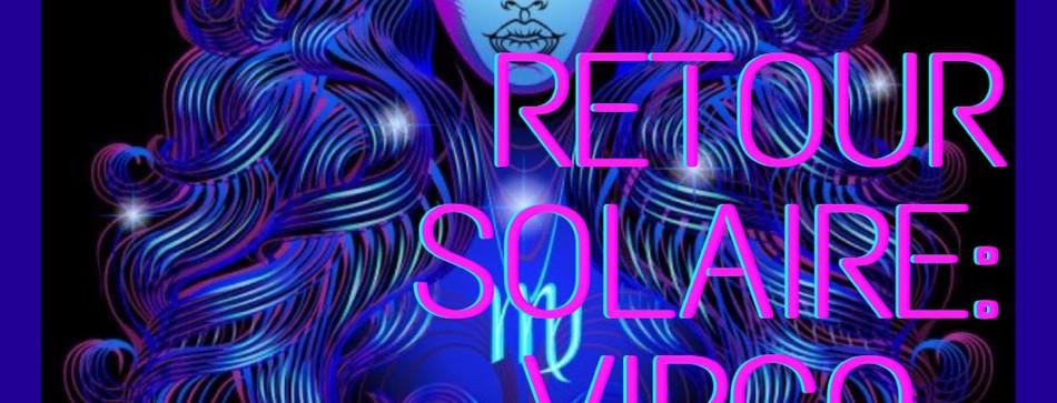 Retour Solaire: Virgo Edition
