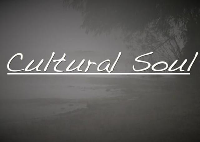 CULTURAL SOUL