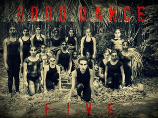 MAY 13-14: Good Dance F.I.V.E