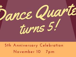 Dance Quarter 5th Birthday Bash!