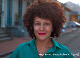 My NOLA: 20 Questions with Maya Taylor