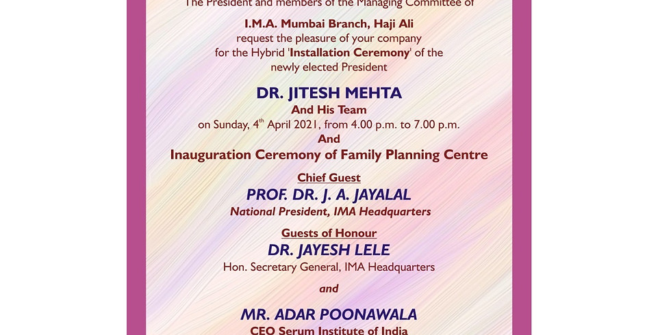 IMA Mumbai Br. Installation Ceremony of the newly elected President And Inauguration Ceremony of Family Planning Centre