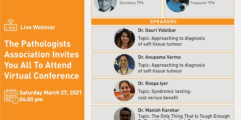 The Pathologists Association Invites you all to attend Virtual Conference on 27th March 2021