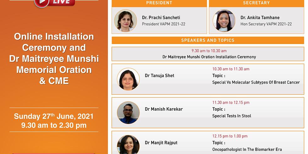 VAPM organizes Online installation ceremony & Dr. Maitreyee Munshi memorial oration & CME