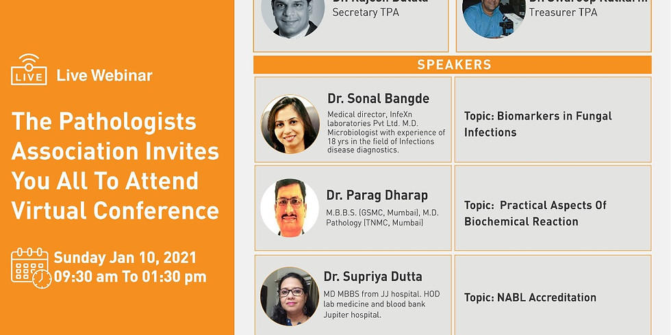 The Pathologists Association Invites you all to attend Virtual Conference on 10th Jan 2021