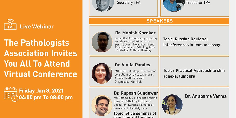 The Pathologists Association Invites you all to attend Virtual Conference on 8th Jan 2021