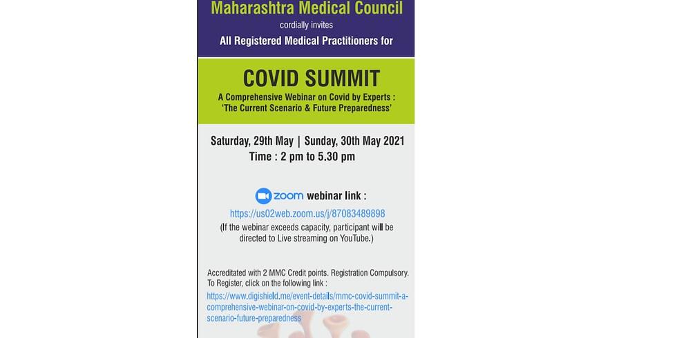 MMC COVID SUMMIT - A Comprehensive Webinar on Covid by Experts : The Current Scenario & Future Preparedness