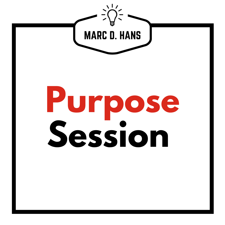 Purpose Session