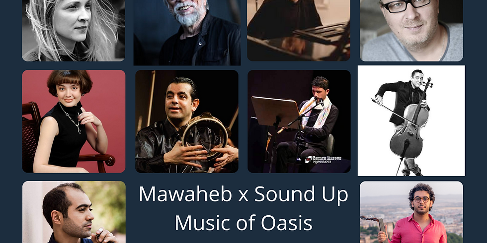 Music of Oasis Mawaheb x  Sound Up