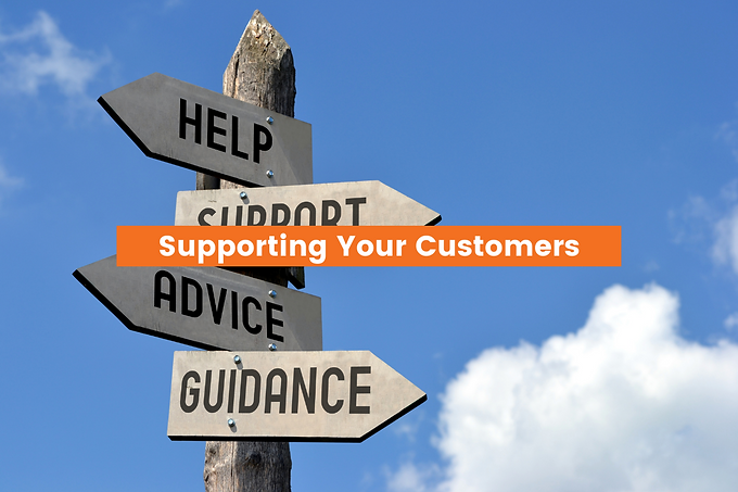 Supporting Your Customers