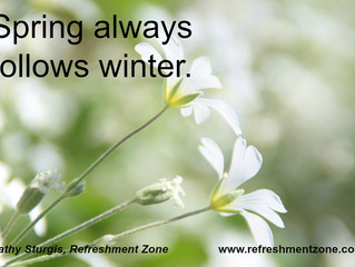 What is your winter? What is your spring?