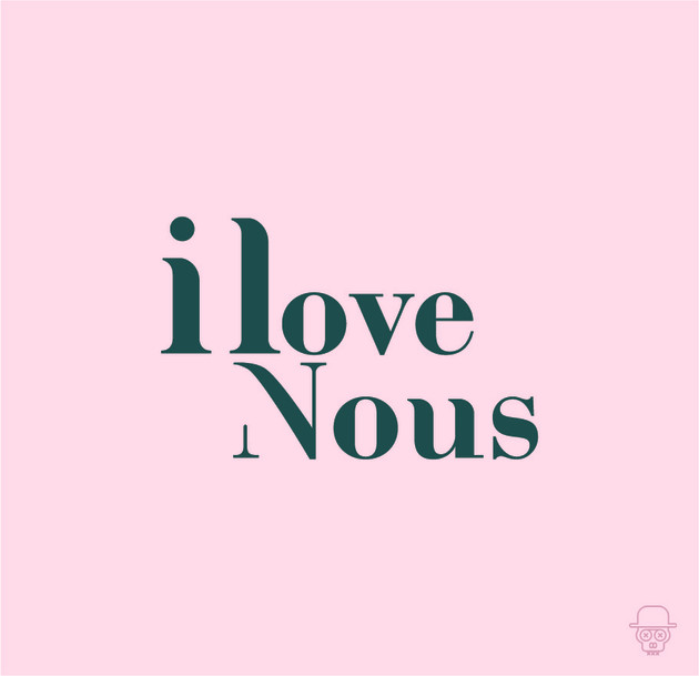 I LOVE NOUS