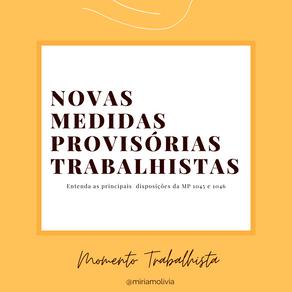 NOVAS MEDIDAS PROVISÓRIAS TRABALHISTAS