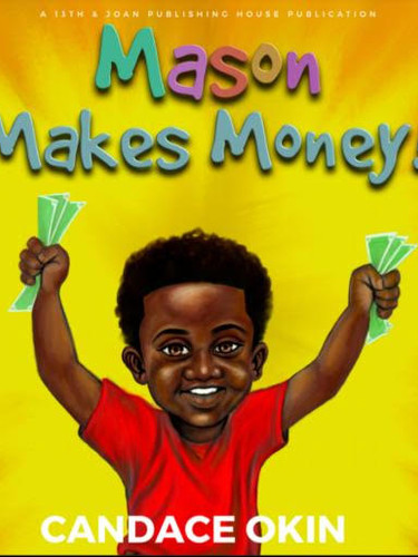 Mason Makes Money