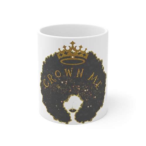 Crown Me - Mug 11oz