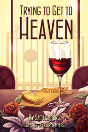 Trying to Get to Heaven Cover.png