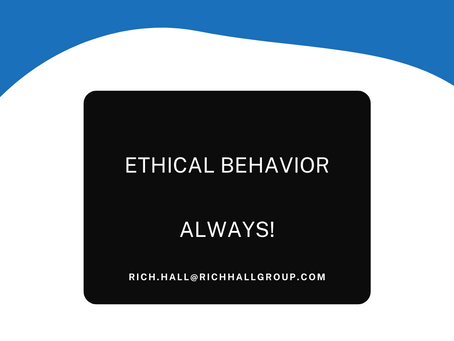 Ethical behavior - Always!