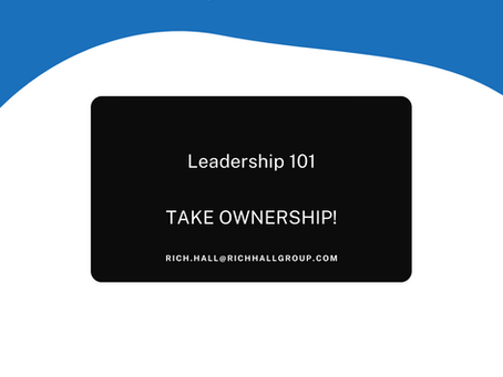 Leadership 101: TAKE OWNERSHIP!
