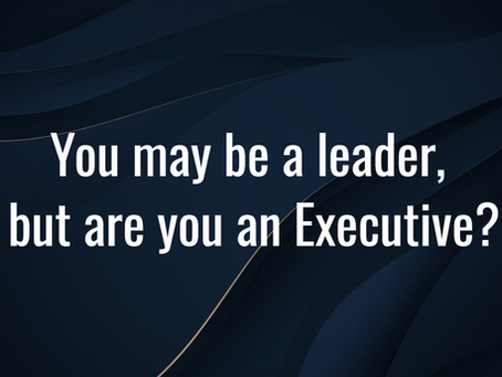 Are you an Executive?