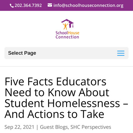 Five Facts Educators Need to Know About Student Homelessness – And Actions to Take