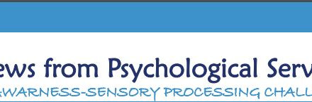 News from Psychological Services