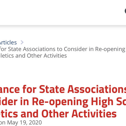 Guidance for State Associations to Consider in Re-opening High School Athletics and Other Activities