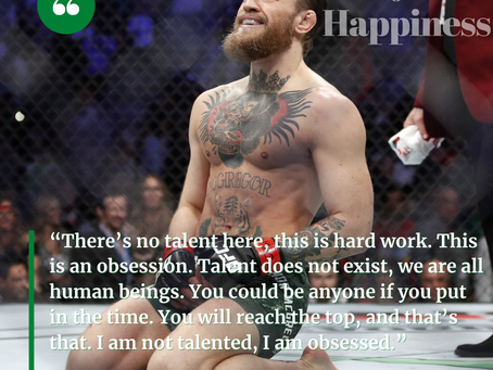 """I am not talented... I am obsessed"" - Conor McGregor"