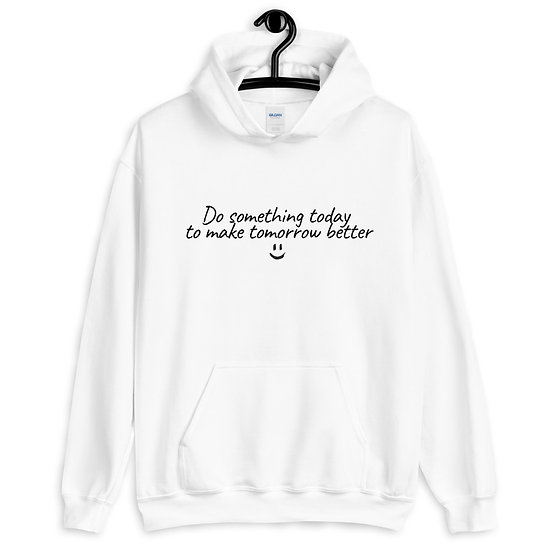 Do Something Today (Hoodie)