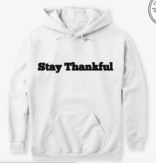 Stay Thankful (Hoodie)
